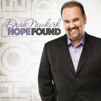 Dean Newkirk - Hope Found