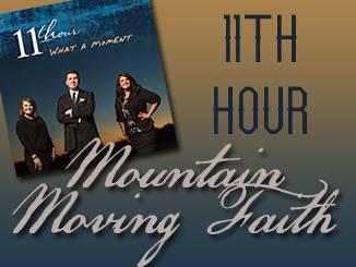 11thhour-mountainmovingfaith-bkgd