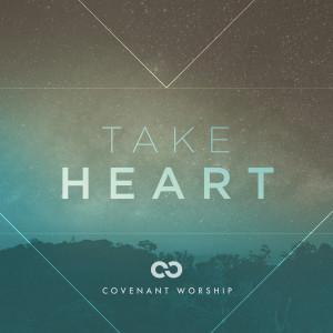 covenantworship-takeheart
