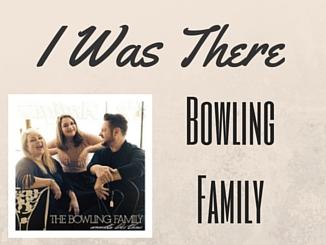 bowlingfamily-iwasthere