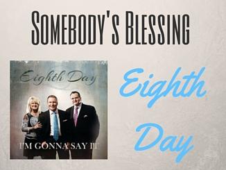 eighthday-somebodysblessing
