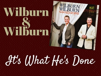 wilburns-itswhathesdone