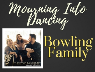 bowlingfamily-mourningintodancing