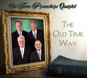 oldtimepreachersqt-theoldtimeway