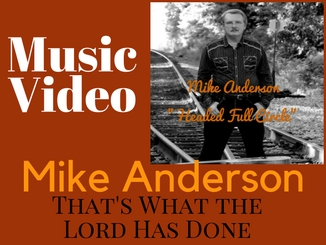 mikeanderson-thatswhathelordhasdone