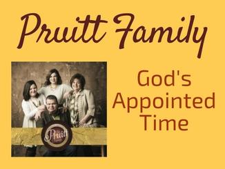 pruittfamily-godsappointedtime