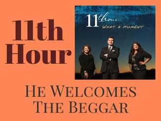 11thhour-hewelcomesthebeggar