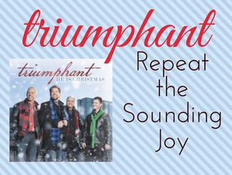 triumphant-repeatthesoundingjoy