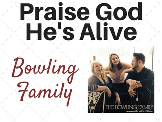 bowlingfamily-praisegodhesalive