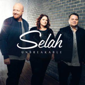 REVIEW: Selah – Unbreakable – Absolutely Gospel Music