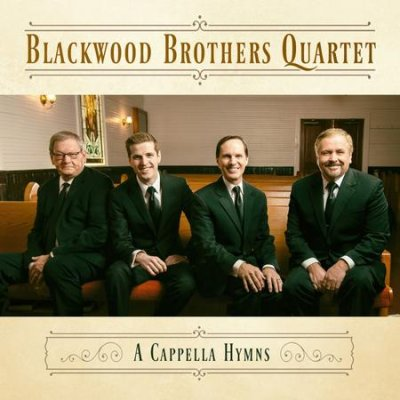 REVIEW: Blackwood Brothers: A Cappella Hymns – Absolutely Gospel Music